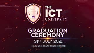 ICT UNIVERSITY'S GRADUATION CEREMONY, WITH PRESIDENT OLUSEGUN OBASANJO AS KEYNOTE SPEAKER, ON JULY 31, 2021 (WATCH THE VIDEO).